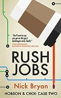 Rush Jobs (Hobson & Choi - Case Two)