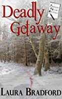 Deadly Getaway: A Jenkins & Burns Mystery