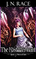 The Lost Remnant (Pieces of Eden Book 1)