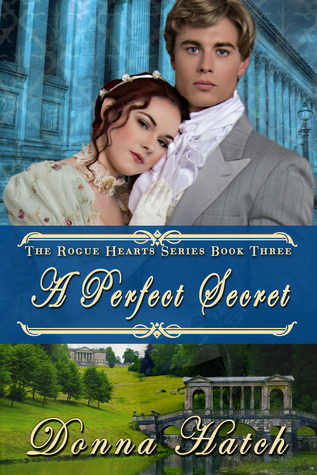 A Perfect Secret (Rogue Hearts #3)