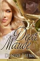 Dear Maude (The Dear Maude Trilogy, #1)
