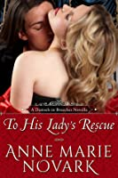 To His Lady's Rescue (Damsels in Breeches, #1)