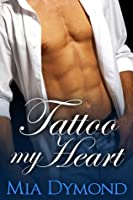 Tattoo My Heart (Heroes of Seaside Point, Book 1)