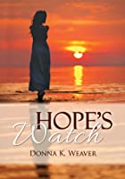 Hope's Watch, Safe Harbors #1.5