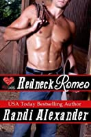 Redneck Romeo: A Red Hot Valentine Story