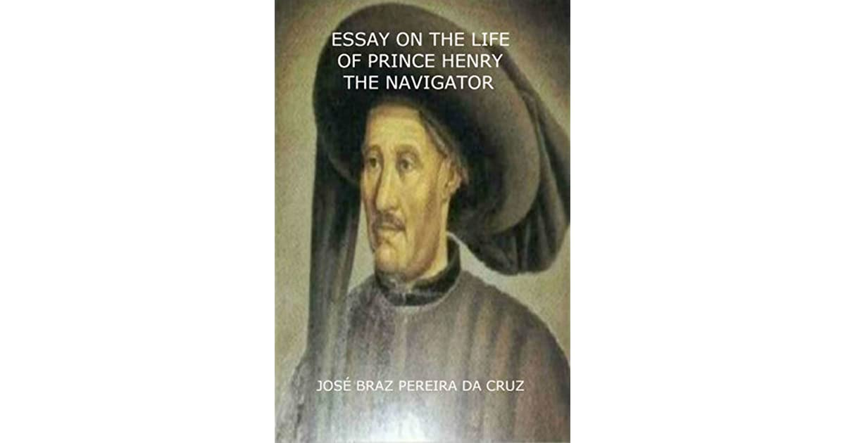 essay on prince henry the navigator Quizlet provides prince henry the navigator activities, flashcards and games start learning today for free.