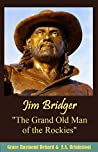 "Jim Bridger ""The Grand Old Man of the Rockies"" (1922)"