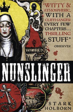Nunslinger by Stark Holborn