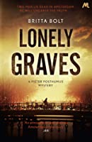 Lonely Graves (Pieter Posthumus Trilogy, #1)