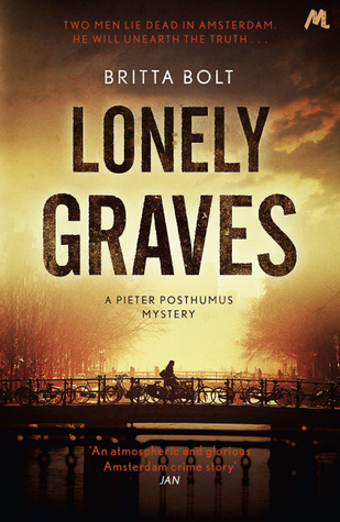 Lonely Graves (Pieter Posthumus Trilogy, #1)