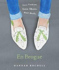 En Brogue: Love Fashion. Love Shoes. Hate Heels