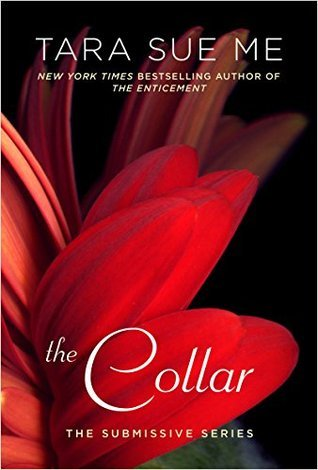 The Collar (Submissive #6)