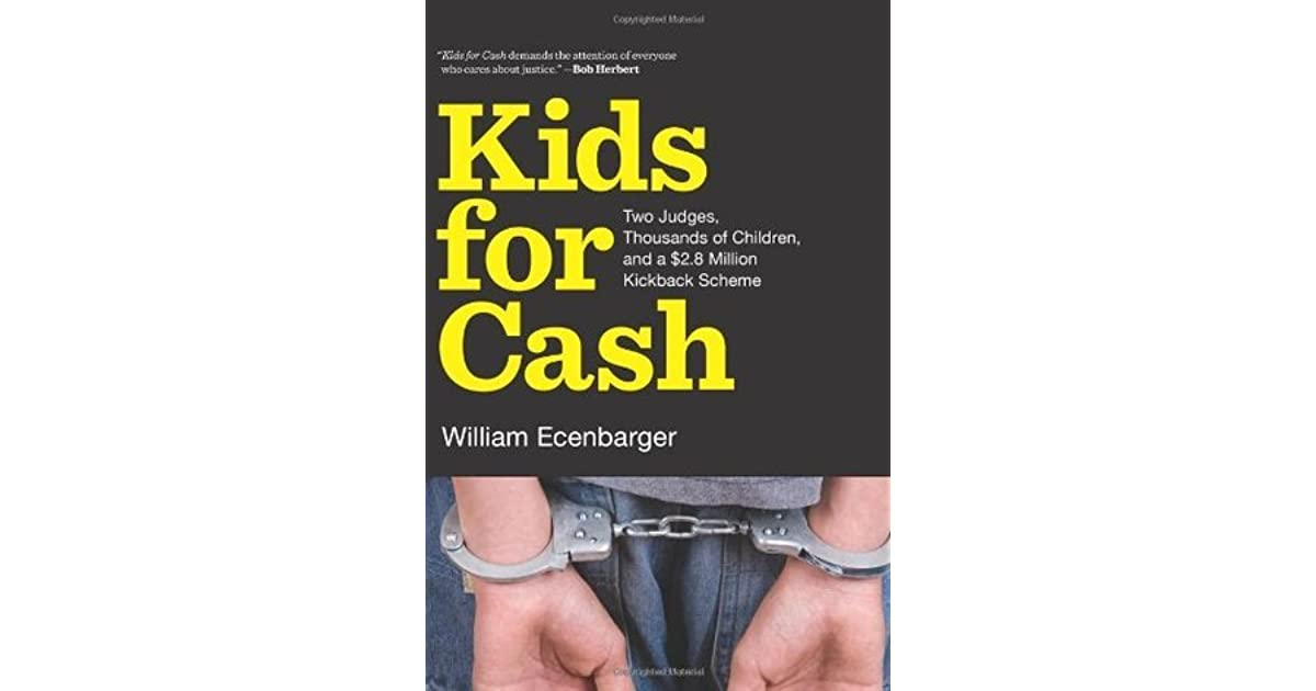 Children Cruelly Handcuffed Win Big >> Kids For Cash Two Judges Thousands Of Children And A 2 6 Million