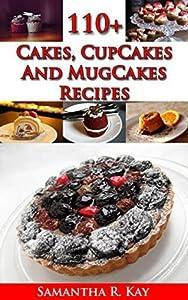 110+ Cakes, CupCakes and MugCakes Recipes