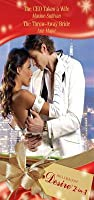 The CEO Takes a Wife / The Throw-Away Bride (Mills & Boon Desire)