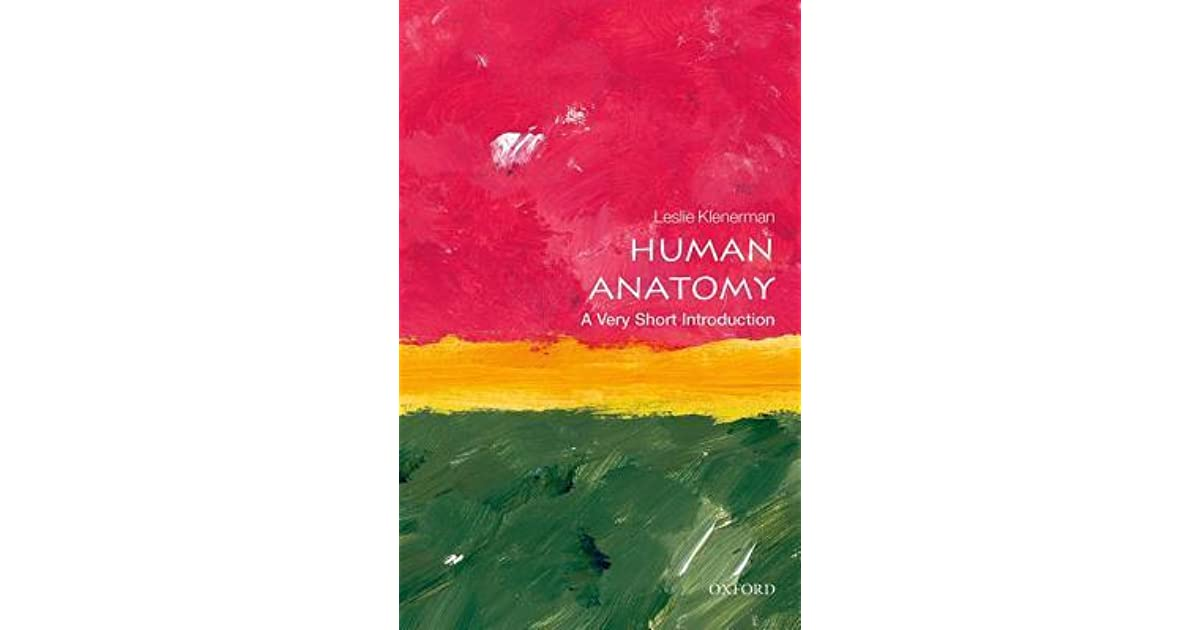 Human Anatomy: A Very Short Introduction by Leslie Klenerman