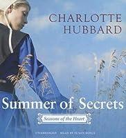 Summer of Secrets: Seasons of the Heart