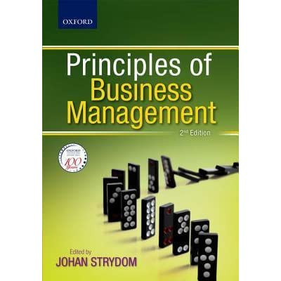 principles of business management Principles of business management [johan strydom, jerome kiley, andreas de beer, maggie holtzhausen, rigard steenkamp, sharon rudansky-kloppers, cecile nieuwenhuizen, mohammed kara] on amazoncom free shipping on qualifying offers principles of business management is a foundational text that provides a solid theoretical grounding.