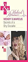 Secrets of a Shy Socialite (Mills & Boon Medical) (Beyond the Spotlight... - Book 2)