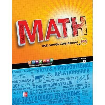 Glencoe Math, Course 1, Student Edition, Volume 1 by McGraw