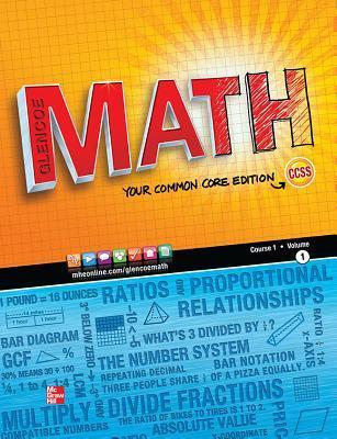 Glencoe Math, Course 1, Student Edition, Volume 1