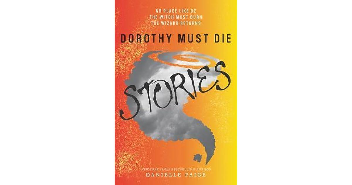 Download Dorothy Must Die Stories Dorothy Must Die 01 03 By Danielle Paige