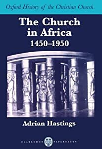 The Church in Africa, 1450-1950