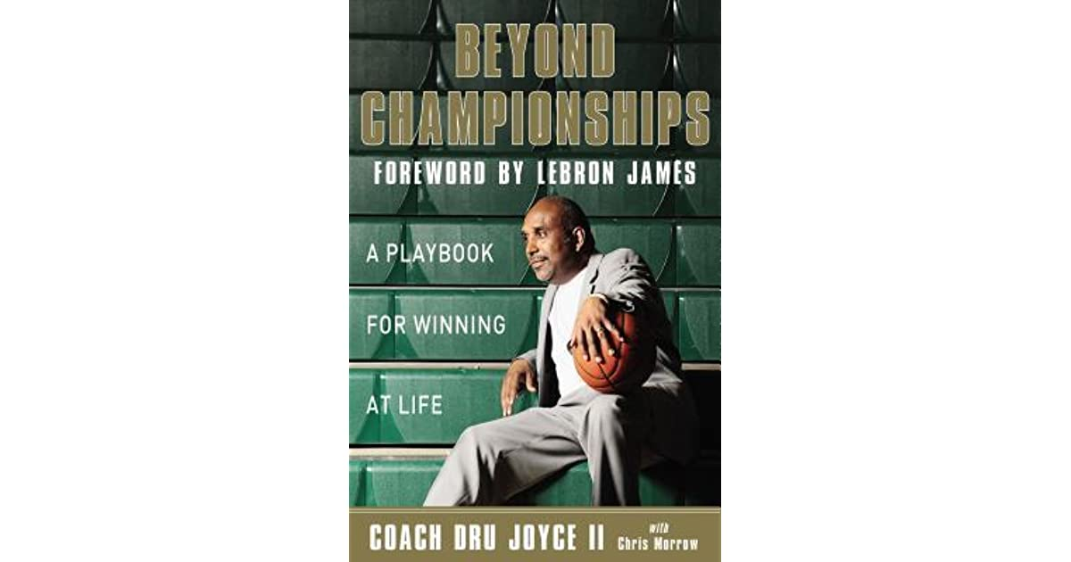 005dc8c034a3 Beyond Championships  A Playbook for Winning at Life by Dru Joyce II