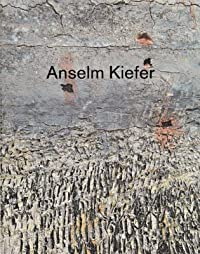 Anselm Kiefer: Next Year in Jerusalem