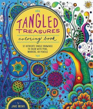 Tangled Treasures Coloring Book: 52 Intricate Tangle ...