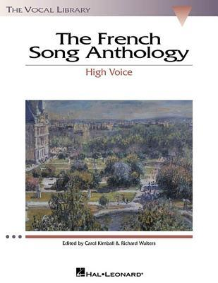 The French Song Anthology: The Vocal Library High Voice