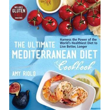 The Ultimate Mediterranean Diet Cookbook: Harness the Power of the
