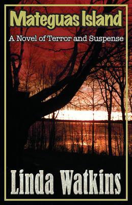 Mateguas Island: A Novel of Horror and Suspense  pdf