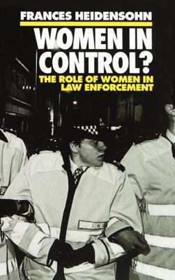 Women in Control?: The Role of Women in Law Enforcement