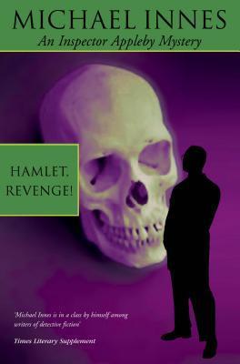 Hamlet, Revenge! (Sir John Appleby, #2)
