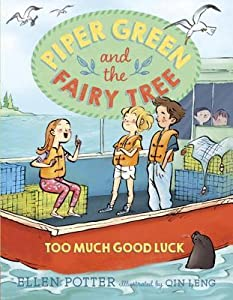 Too Much Good Luck (Piper Green, #2)