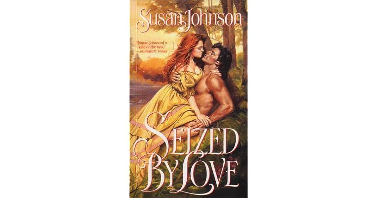 Seized by love susan johnson