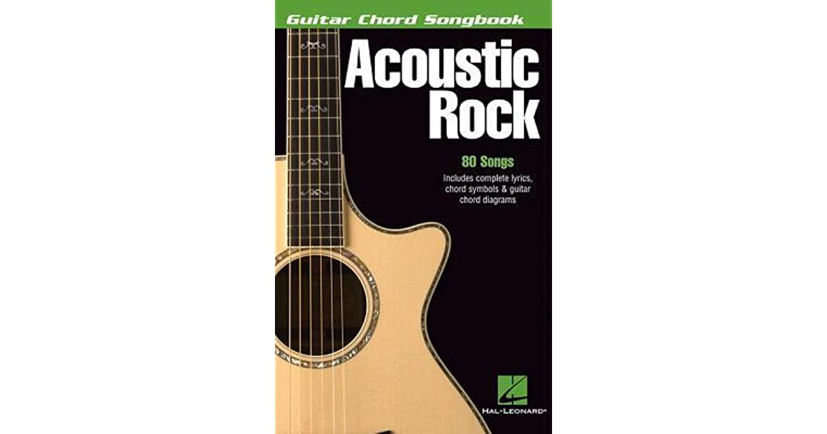 Acoustic Rock Guitar Chord Songbook By Hal Leonard Publishing Company