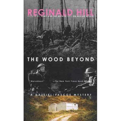 The wood beyond dalziel pascoe 15 by reginald hill fandeluxe Choice Image