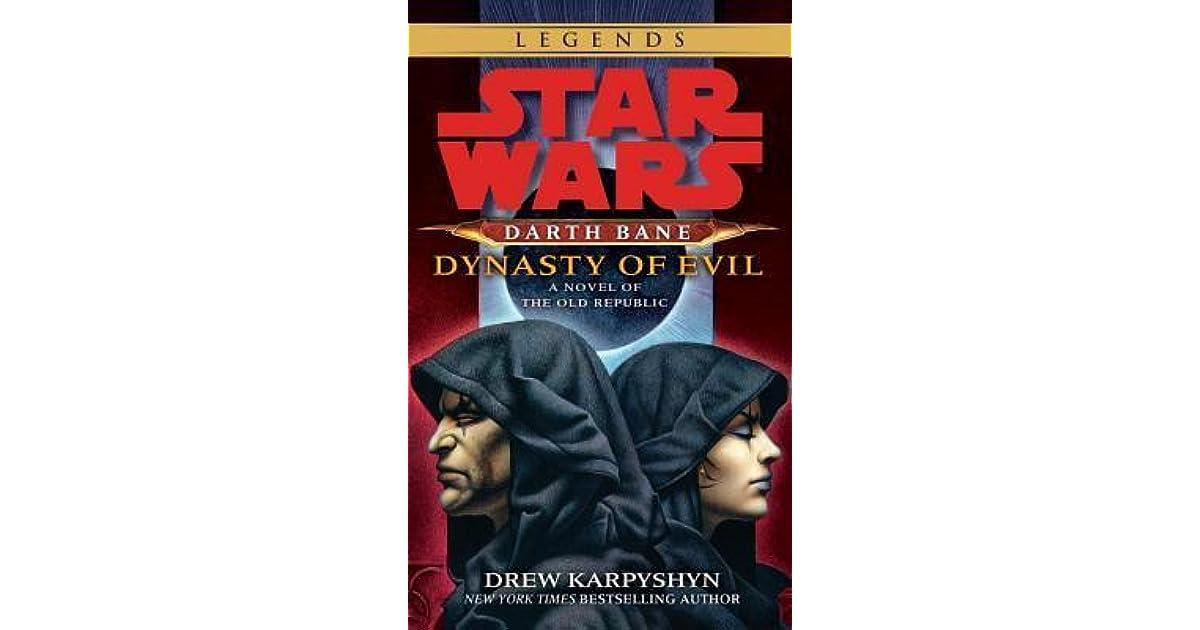 Dynasty Of Evil Star Wars Darth Bane 3 By Drew Karpyshyn