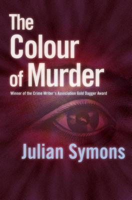 The Colour Of Murder by Julian Symons