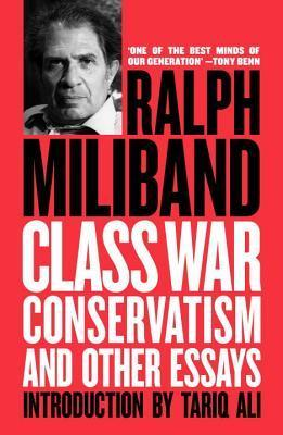 Class War Conservatism And Other Essays
