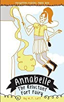 Annabelle, the Reluctant Fart Fairy