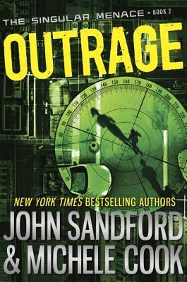 Outrage (The Singular Menace, #2)