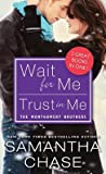 Wait for Me / Trust in Me