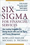 Six SIGMA for Financial Services: How Leading Companies Are Driving Results Using Lean, Six SIGMA, and Process Management: How Leading Companies Are Driving Results Using Lean, Six SIGMA, and Process Management