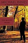 The Bloody Wood (Sir John Appleby, #22) ebook download free