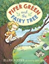 Piper Green and the Fairy Tree (Piper Green, #1)