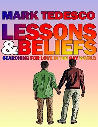 Lessons and Beliefs by Mark Tedesco