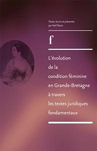 L'évolution de la condition féminine en Grande-Bretagne à travers les textes juridiques fondamentaux de 1830 à 1975